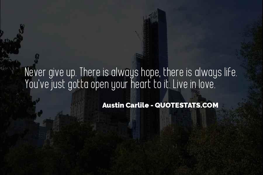 You Gotta Love Life Quotes #1009969