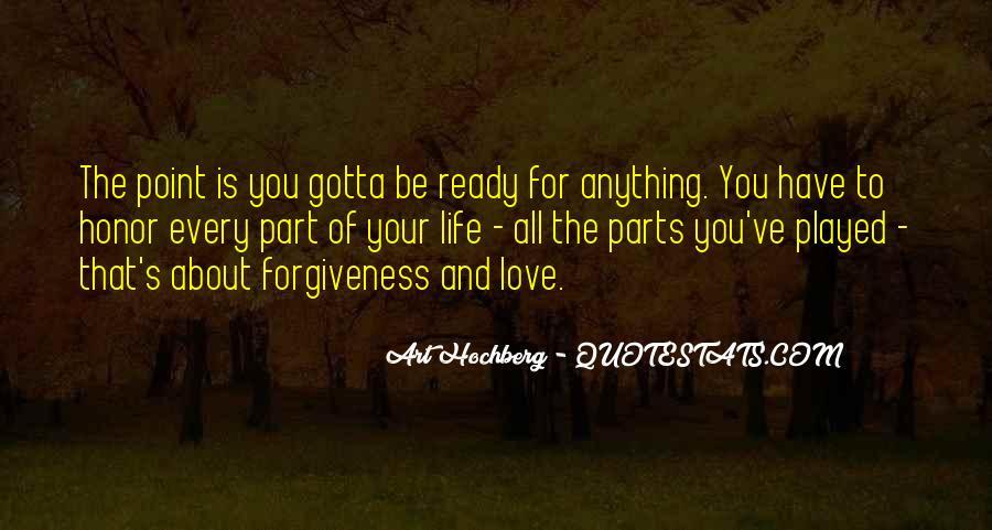 You Gotta Love Life Quotes #1517778