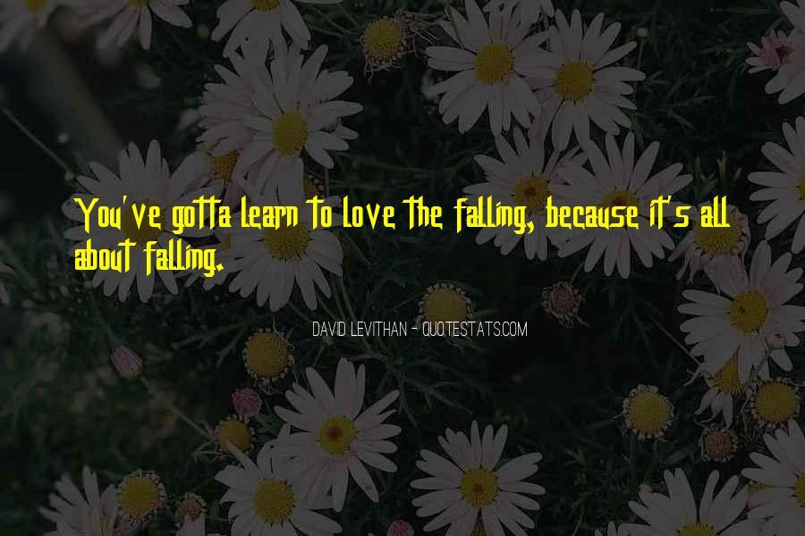 You Gotta Love Life Quotes #1584930