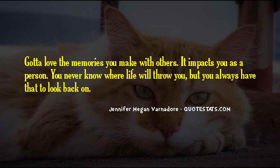 You Gotta Love Life Quotes #1805938