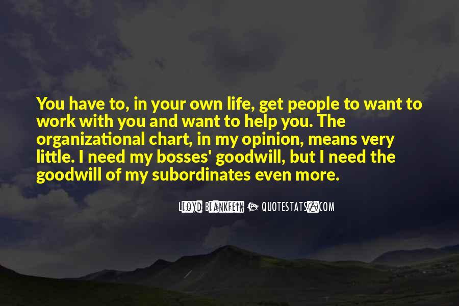 You Gotta Love Life Quotes #470920