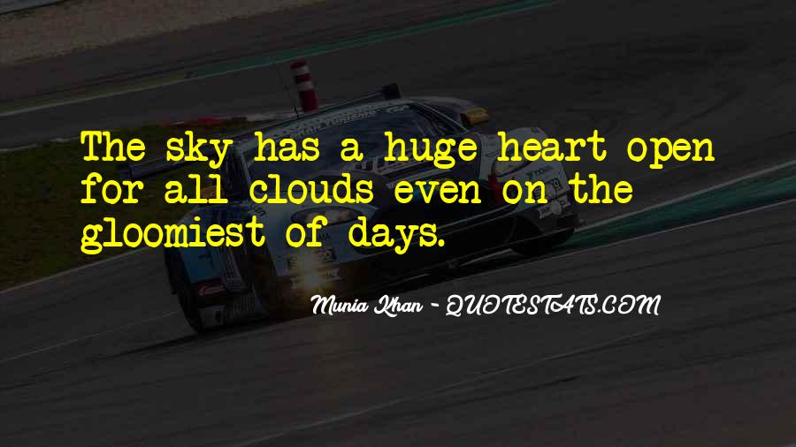 You Have A Huge Heart Quotes #1057574