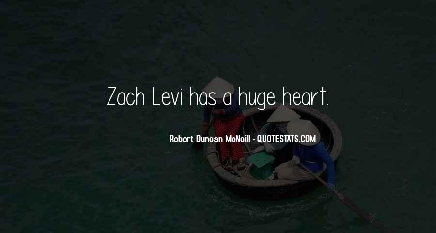 You Have A Huge Heart Quotes #1088837