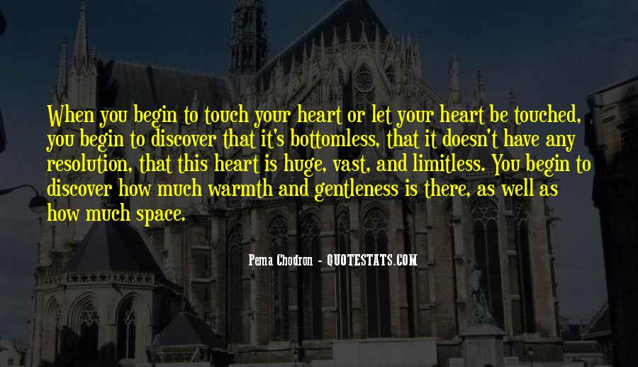 You Have A Huge Heart Quotes #944422
