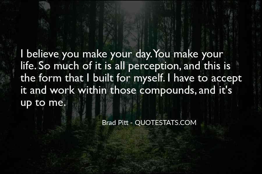 You Have All Of Me Quotes #20245