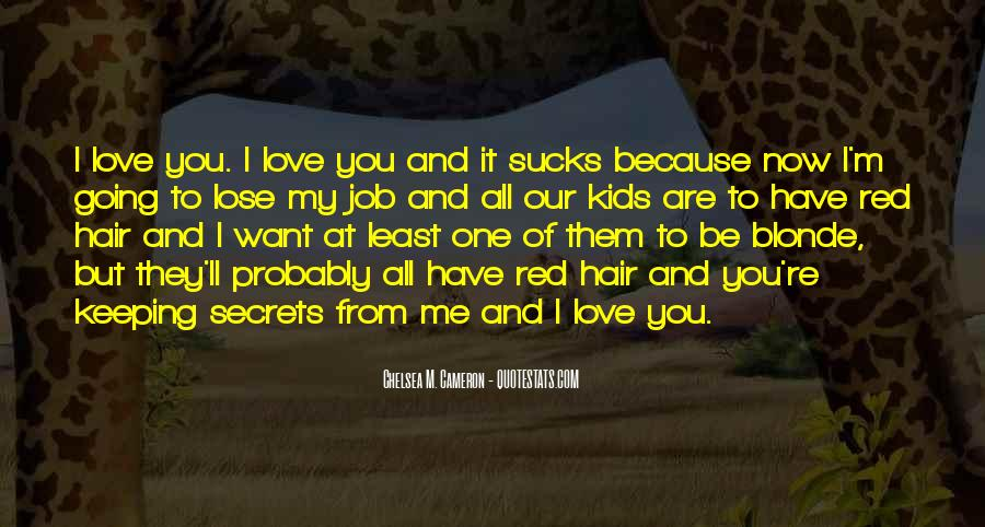 You Have All Of Me Quotes #55730