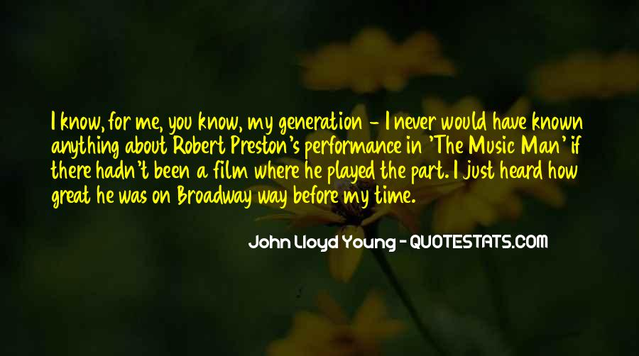 You Have Been There For Me Quotes #1199806