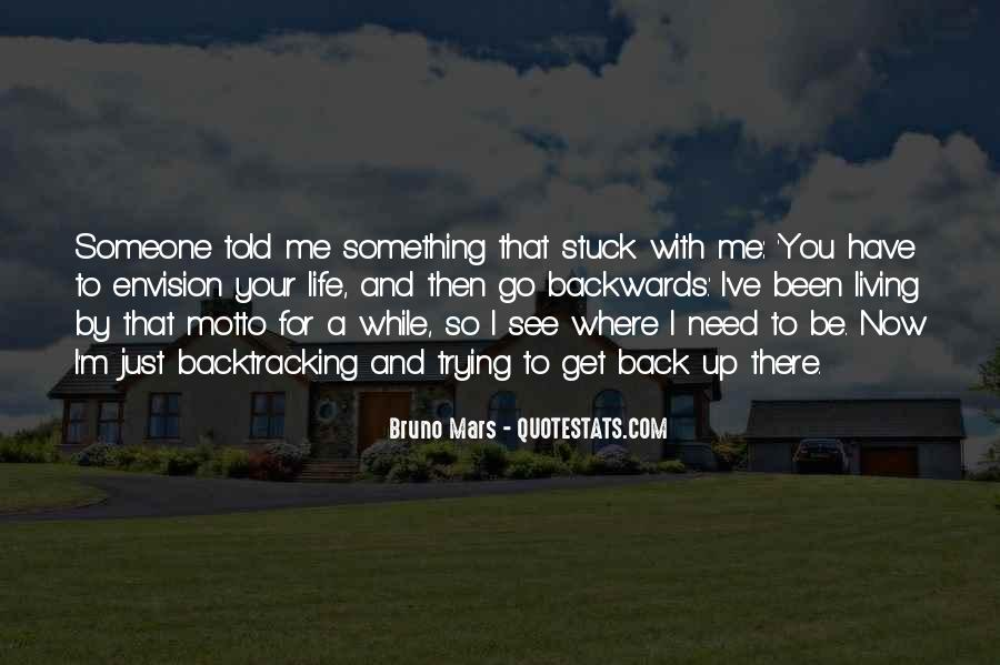 You Have Been There For Me Quotes #210555