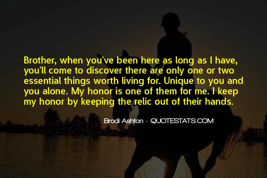 You Have Been There For Me Quotes #471884