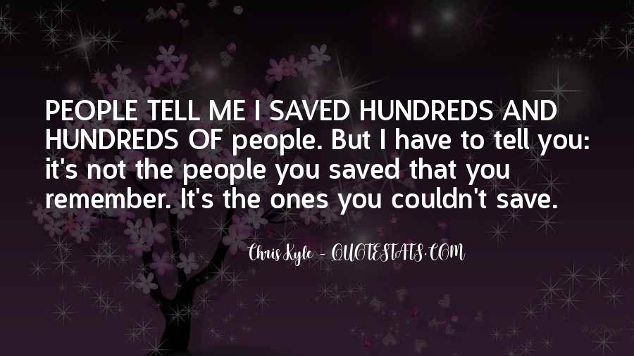 You Have Saved Me Quotes #1123959