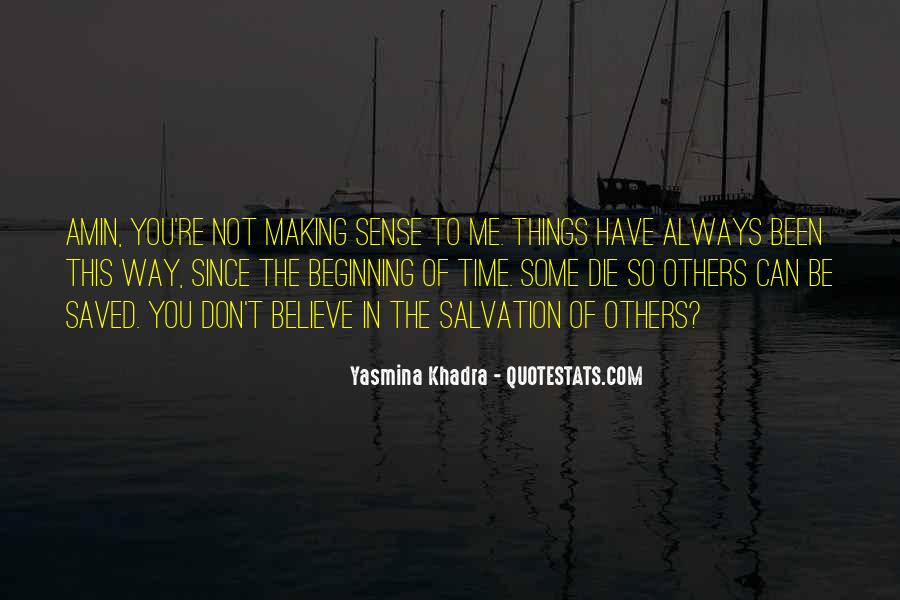 You Have Saved Me Quotes #1264542