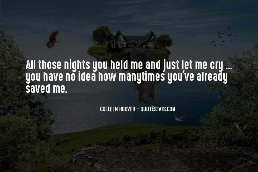 You Have Saved Me Quotes #1559979