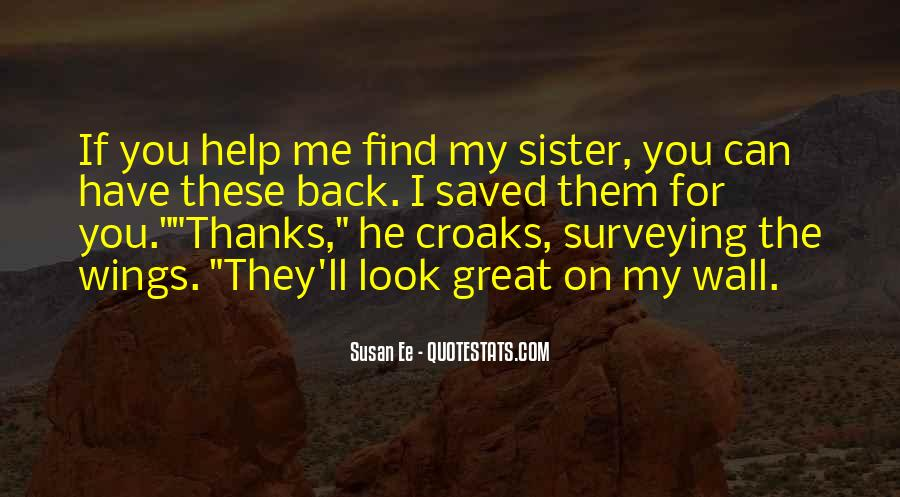 You Have Saved Me Quotes #493674