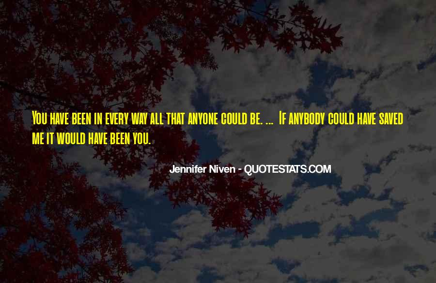 You Have Saved Me Quotes #66094