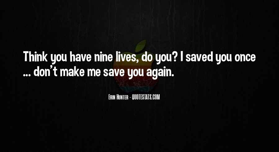 You Have Saved Me Quotes #809381