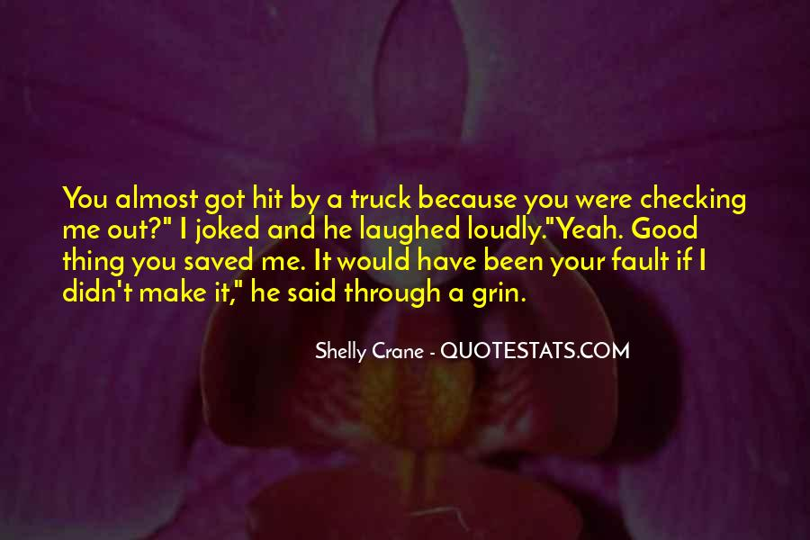 You Have Saved Me Quotes #81546