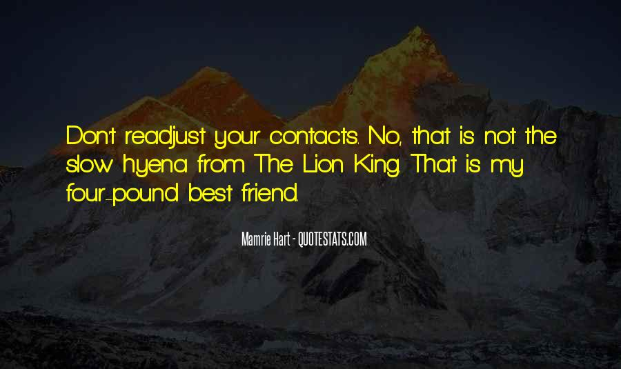 You Have To Be Your Own Best Friend Quotes #310
