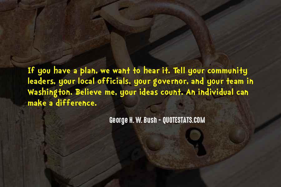 You Have To Believe Quotes #17643