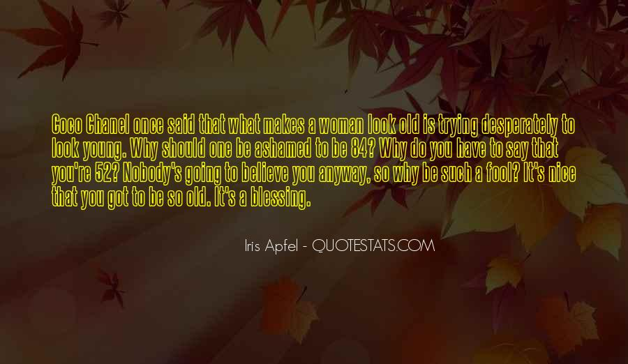 You Have To Believe Quotes #21145