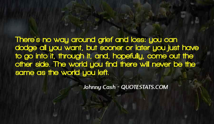 You Have To Go Quotes #11504