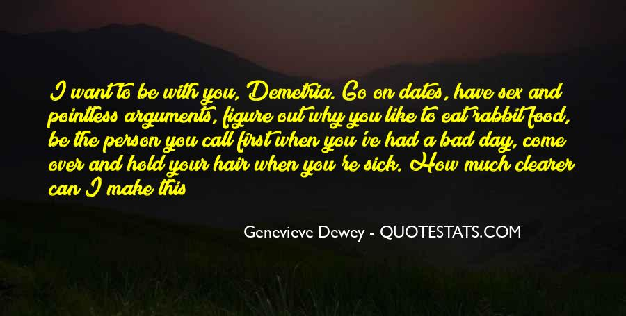 You Have To Go Quotes #11674