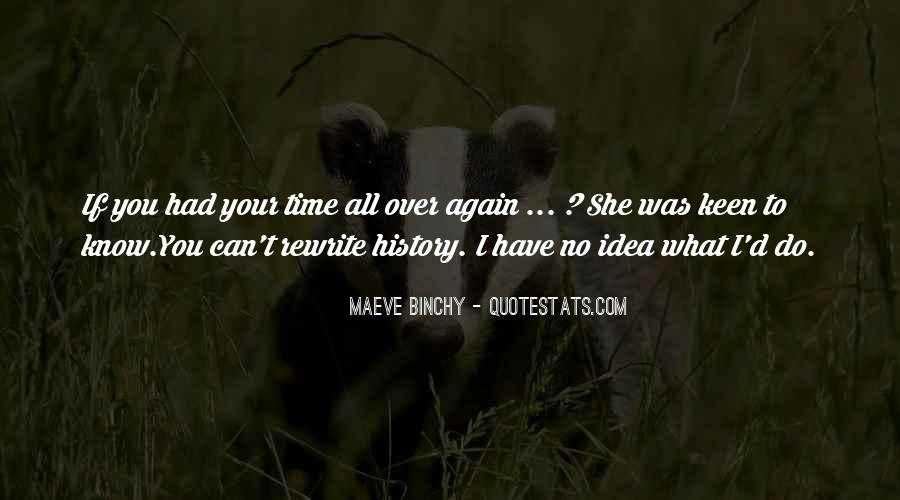 You Have To Know Your History Quotes #1463180
