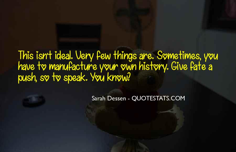 You Have To Know Your History Quotes #546893
