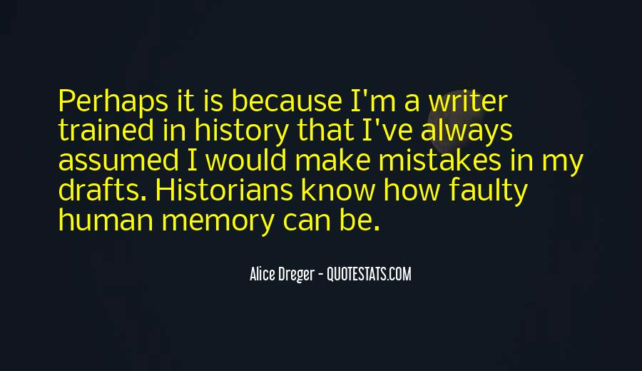 You Have To Know Your History Quotes #64671