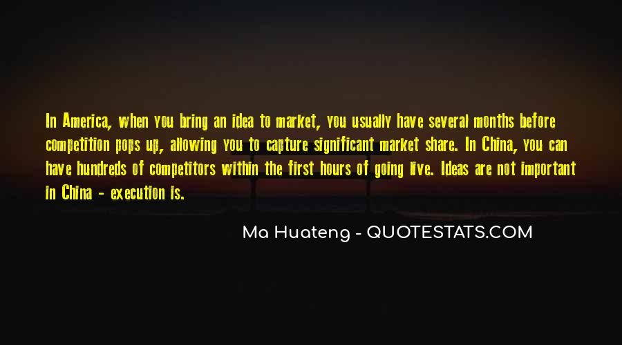 You Have To Live Quotes #13618