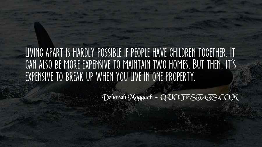 You Have To Live Quotes #53213