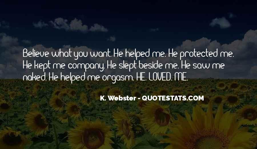You Helped Me Quotes #1128481