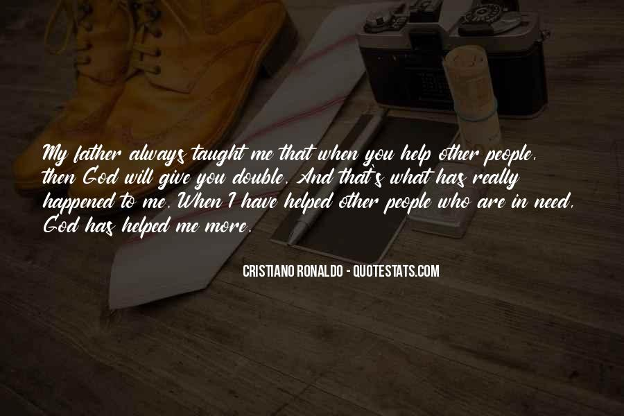 You Helped Me Quotes #869073