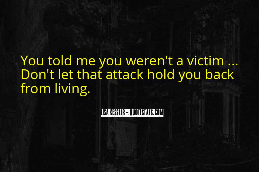 You Hold Me Back Quotes #1007965