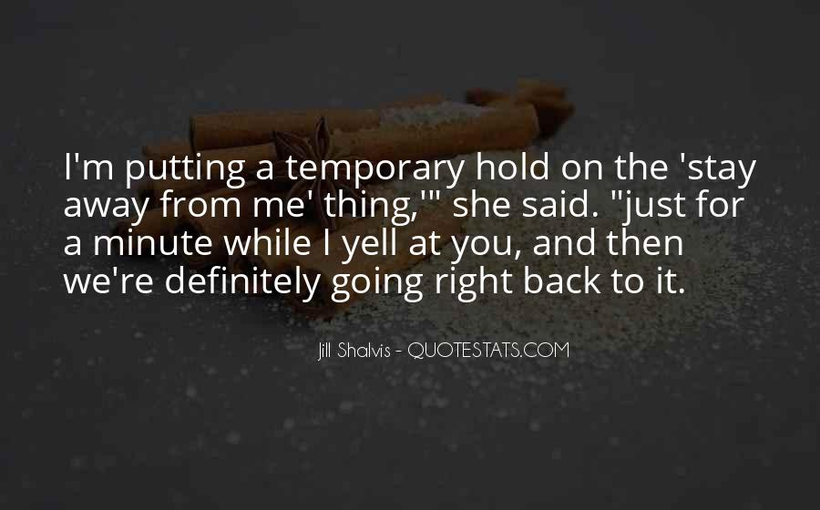 You Hold Me Back Quotes #125776