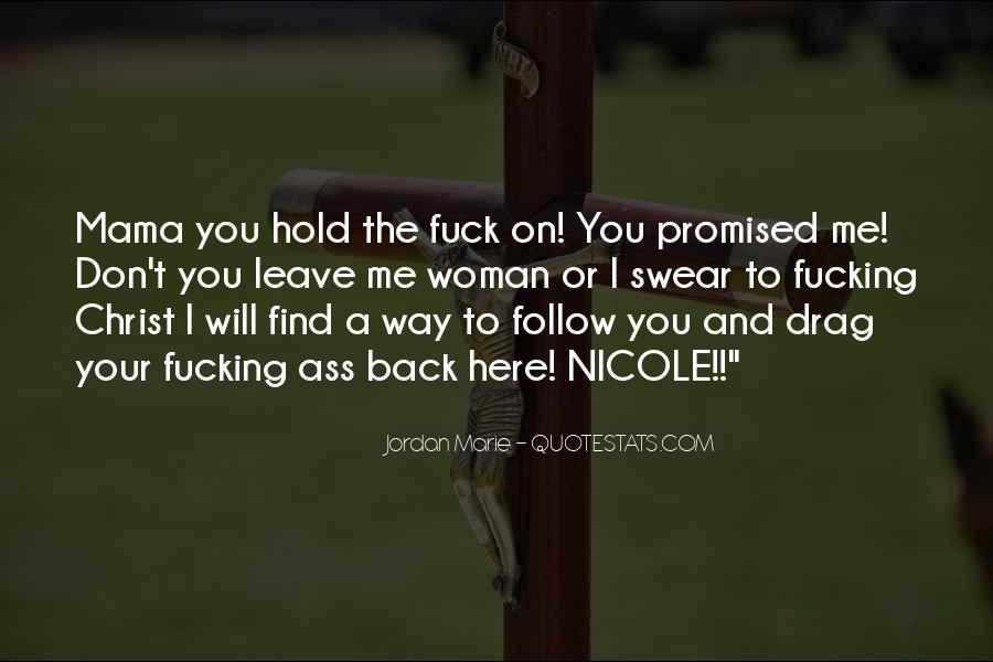 You Hold Me Back Quotes #1521224