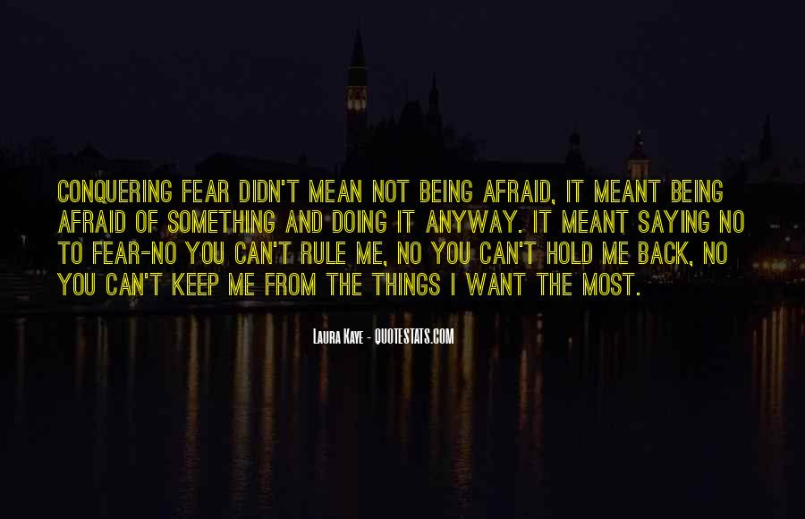 You Hold Me Back Quotes #1588745