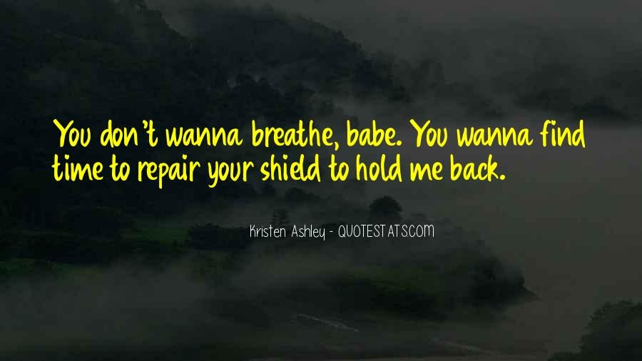 You Hold Me Back Quotes #1622663