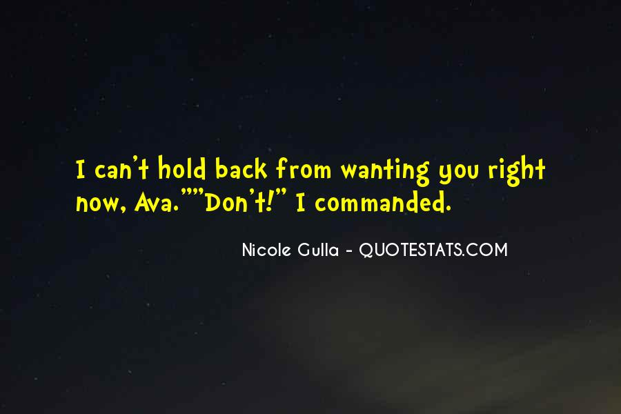 You Hold Me Back Quotes #254361