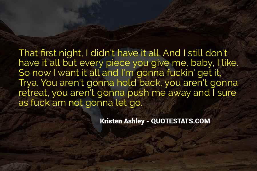 You Hold Me Back Quotes #280889