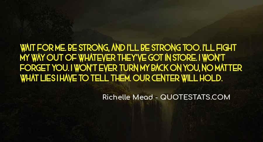You Hold Me Back Quotes #334007