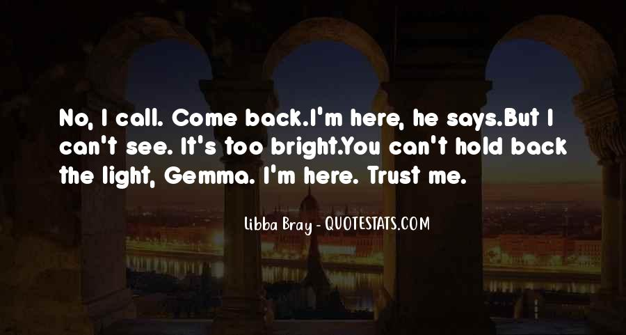 You Hold Me Back Quotes #339286