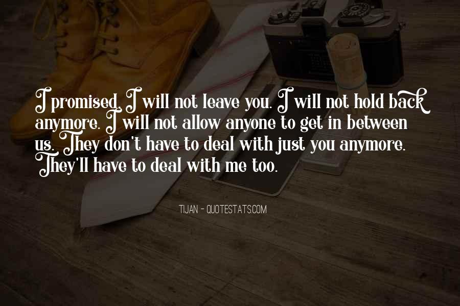 You Hold Me Back Quotes #659460