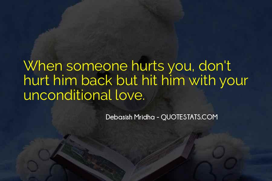 You Hurt Someone Quotes #152298