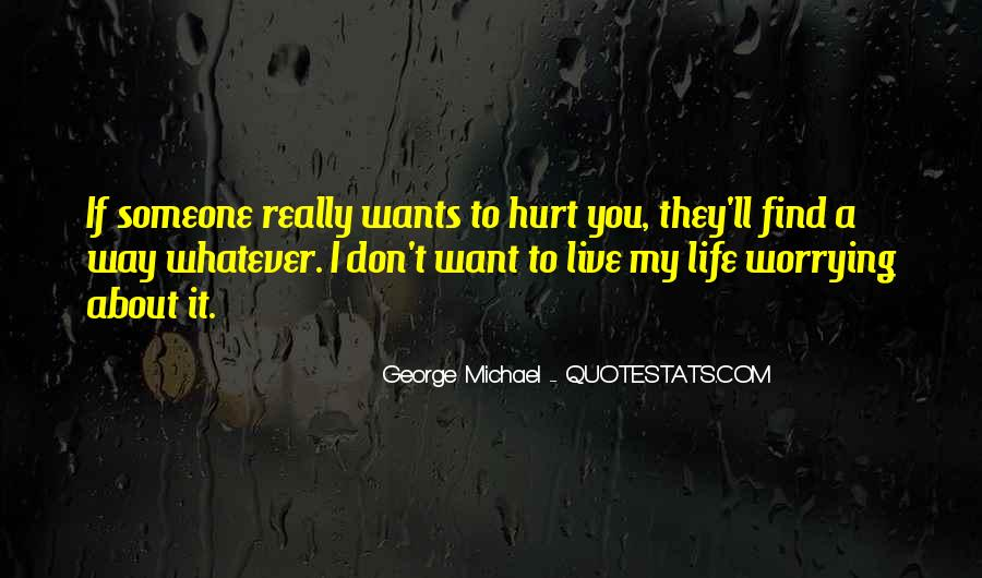 You Hurt Someone Quotes #186292