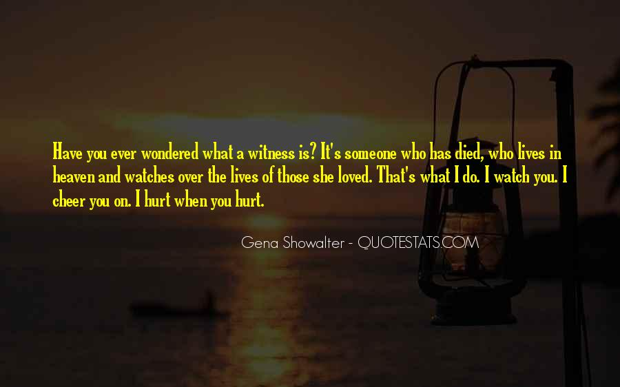 You Hurt Someone Quotes #207818