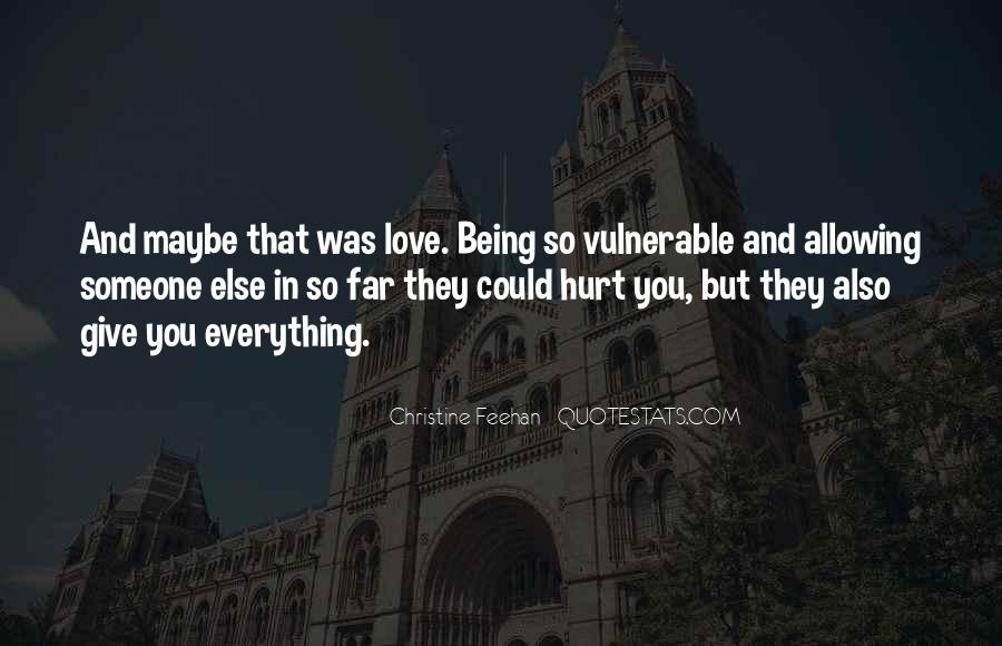 You Hurt Someone Quotes #247459