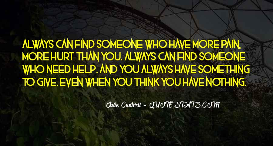 You Hurt Someone Quotes #277848