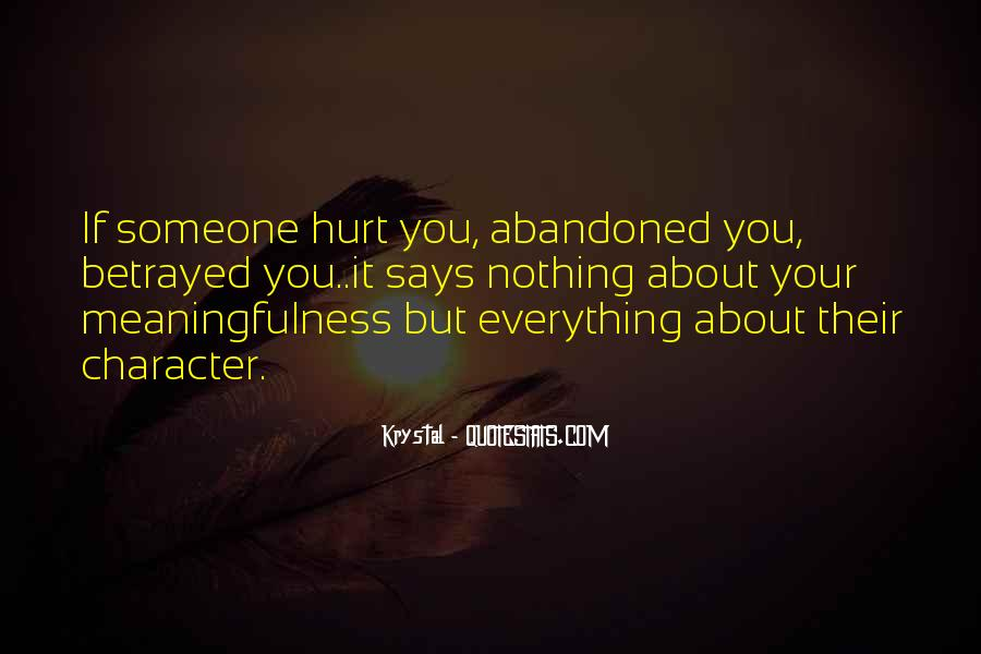 You Hurt Someone Quotes #308866