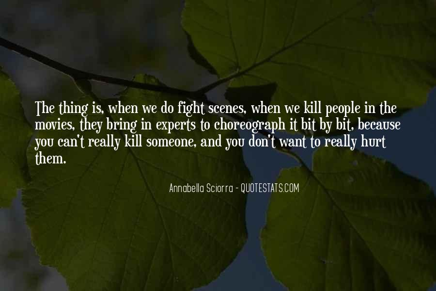 You Hurt Someone Quotes #357721