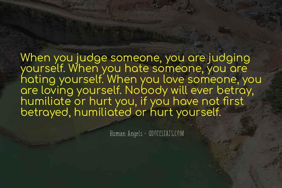 You Hurt Someone Quotes #432634